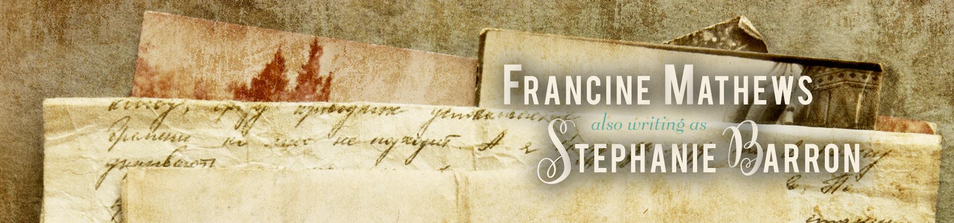 Francine Mathews & Stephanie Barron